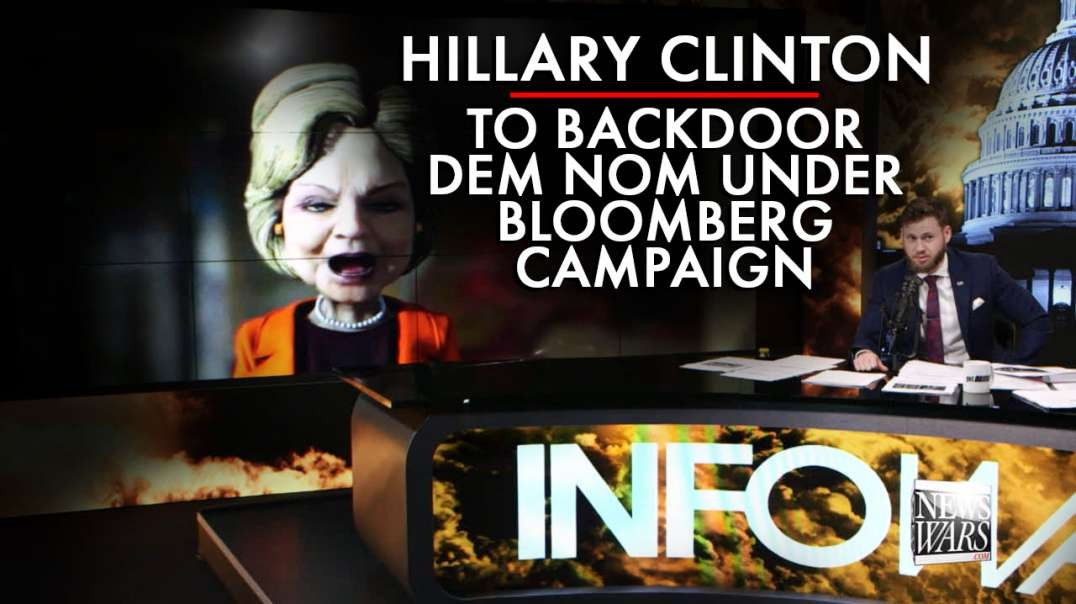 Hillary To Backdoor Dem Nom For President Under Bloomberg Campaign