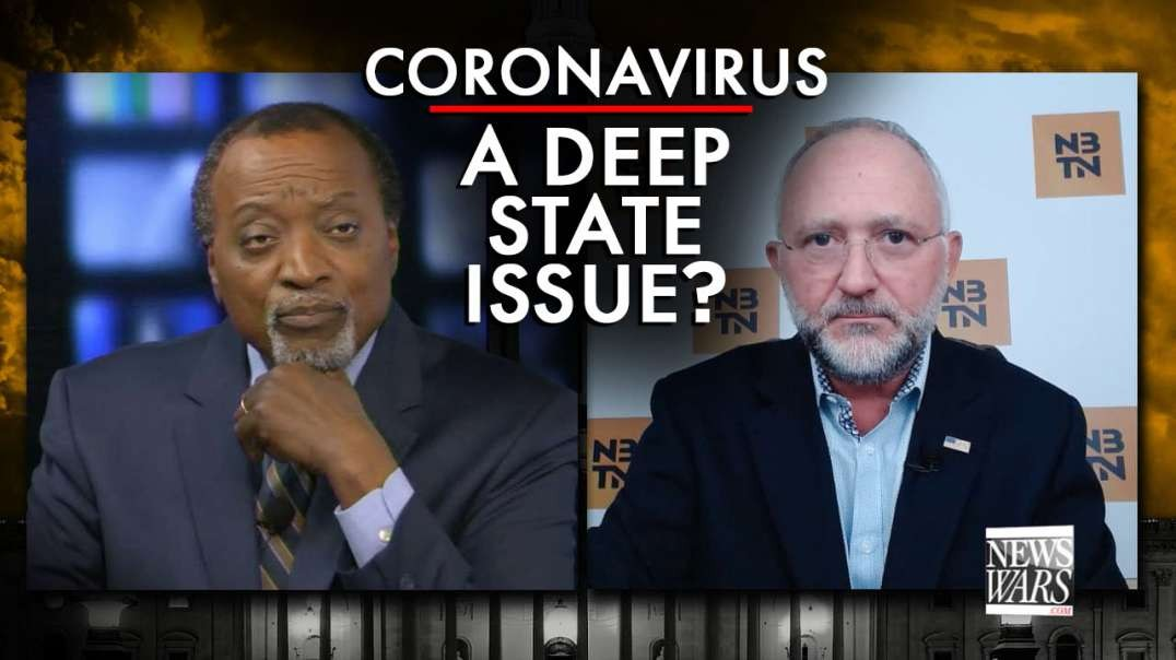 Is The Coronavirus A Deep State Issue?