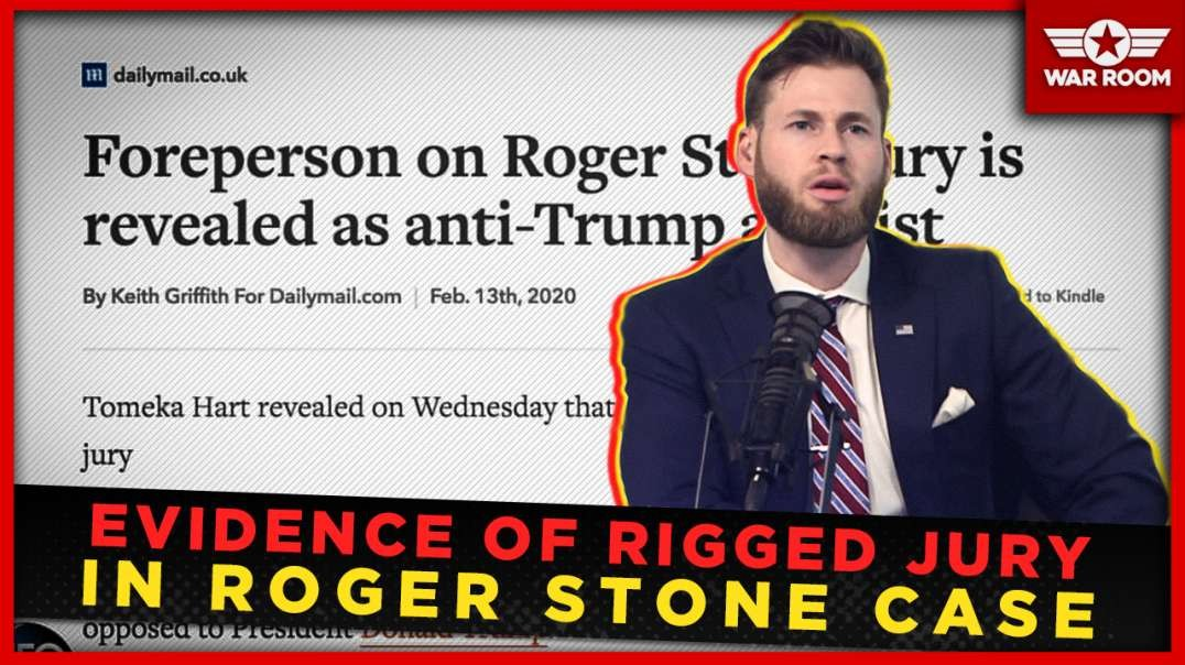 Breaking- Evidence Of Rigged Jury In Roger Stone Case