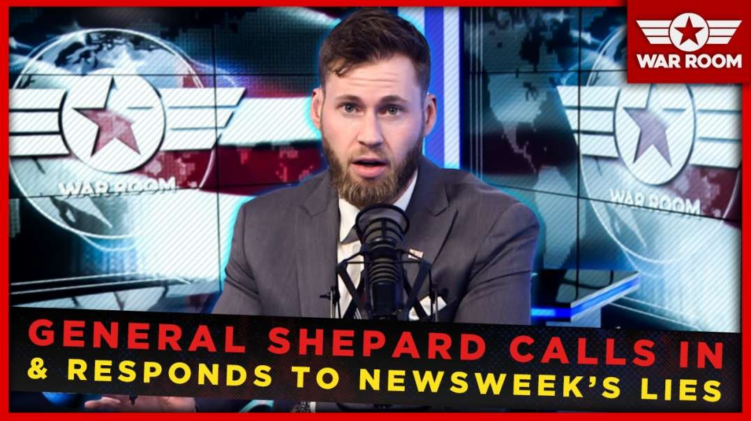 General Shepherd Calls In And Responds To Newsweek's Lies