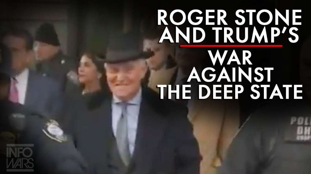 Roger Stone And Trumps War Against The Deep State
