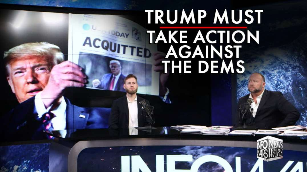 Trump Must Now Take Offensive Action Against Treasonous Dems
