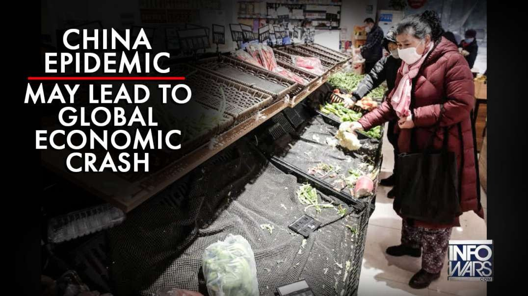 China Epidemic My Lead To Global Economic Crash