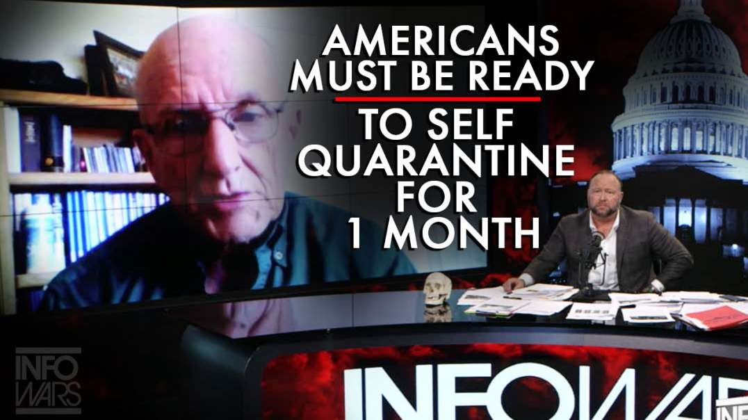 Joel Skousen: Americans Must Be Ready To Self Quarantine For At Least A Month