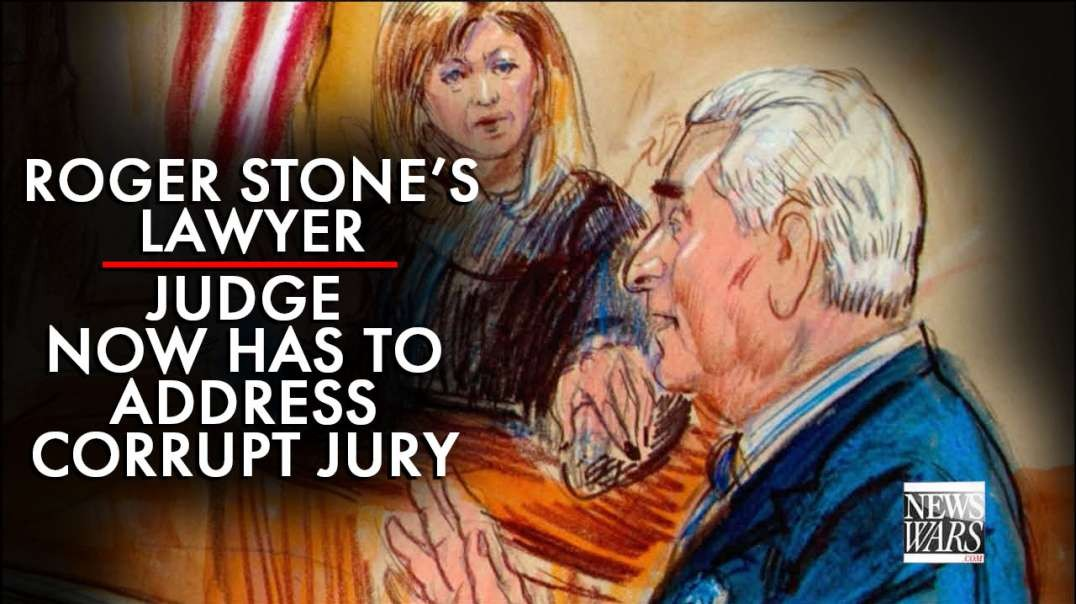 Roger Stone's Lawyer: Judge Will Now Have To Address The Corrupt Jury