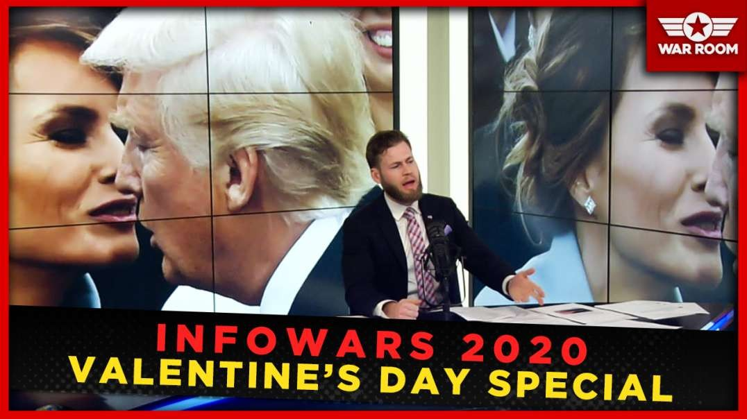 Infowars 2020 Valentine's Day Special Report