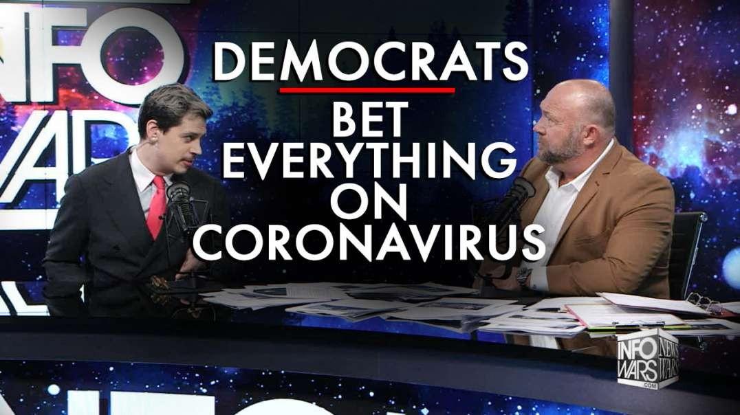 Democrats Bet Everything On Coronavirus
