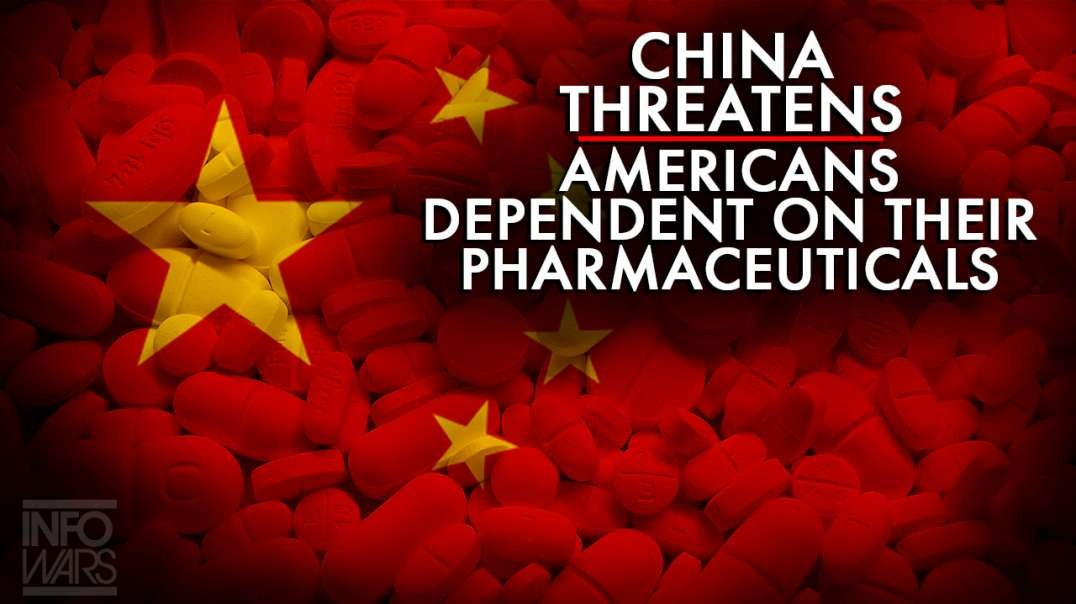Report: Communist China Threatens Americans Dependent on Their Pharmaceuticals