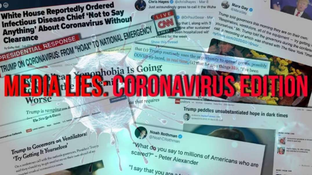 All Of The Ways The Media Has Used The Coronavirus To Lie About Trump