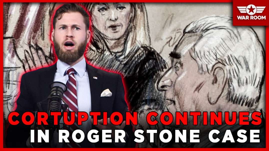 The Judge In Roger Stone Case Continues To Show More Corruption