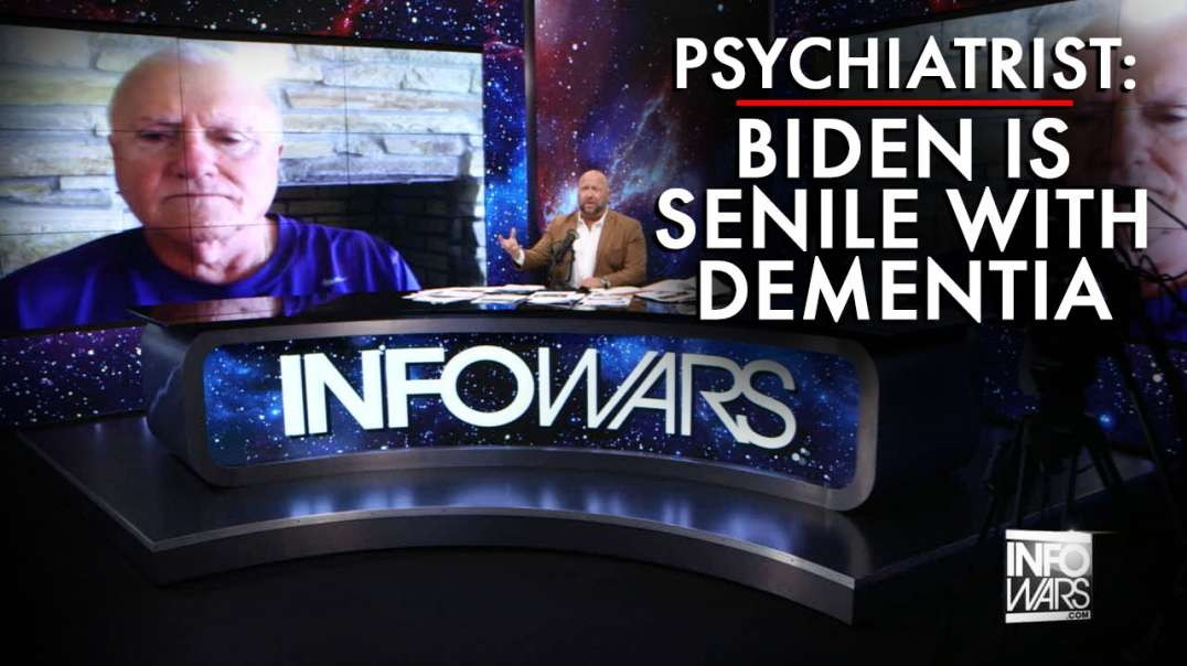 Psychiatrist Says Biden Is Senile With Dementia