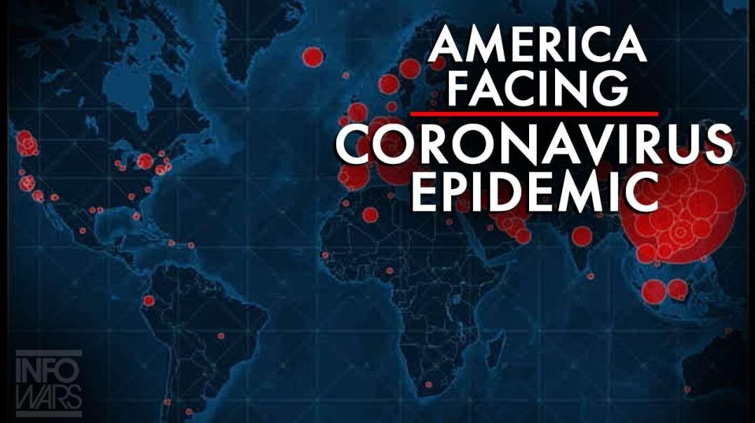 Expert: America Facing Coronavirus Epidemic