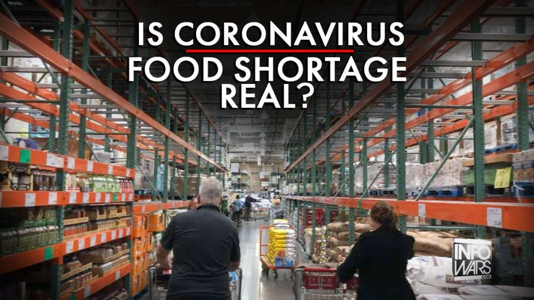 Is The Coronavirus Food Shortage Real?