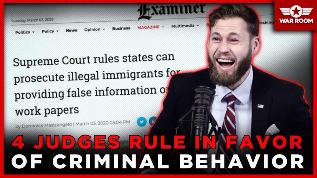 Four Supreme Court Judges Rule In Favor Of Criminal Behavior