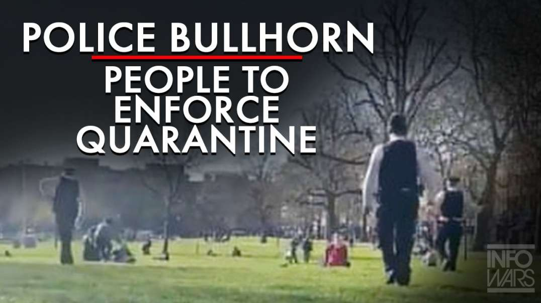 VIDEO: Police Bullhorn People Out Of Public Parks To Enforce Quarantine