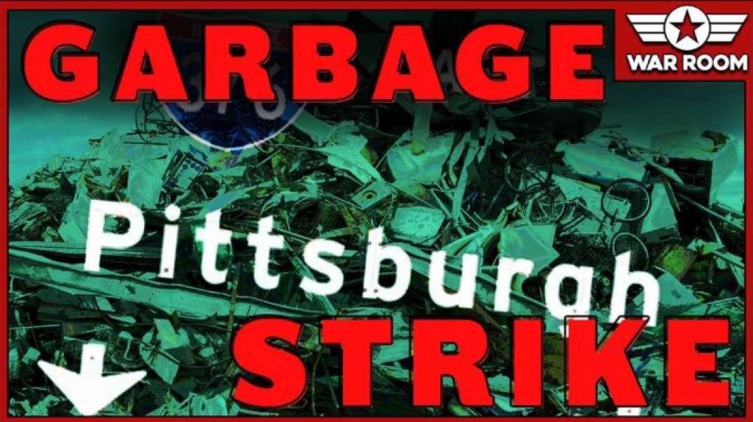 VIRAL VIDEO: Pittsburgh Garbage Workers Go On Strike