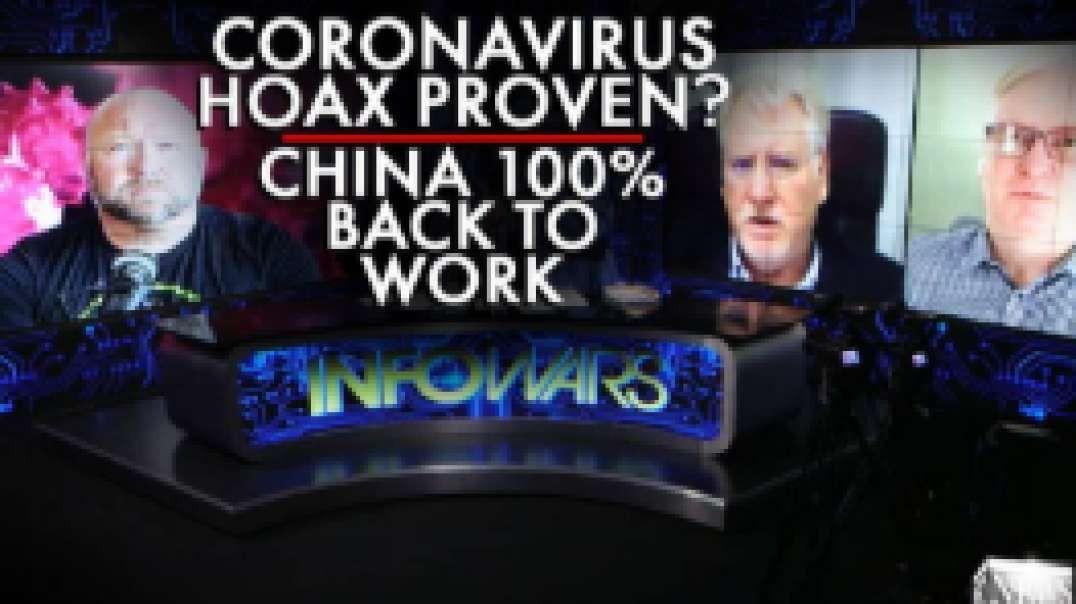 Coronavirus Hoax Proven? China Now 100% Back to Work