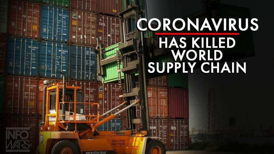 Coronavirus Has Killed The World Supply Chain