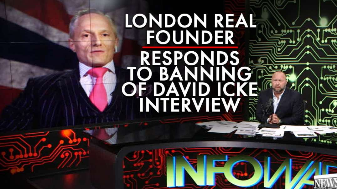 London Real Founder Responds To Banning of David Icke 5G Interview
