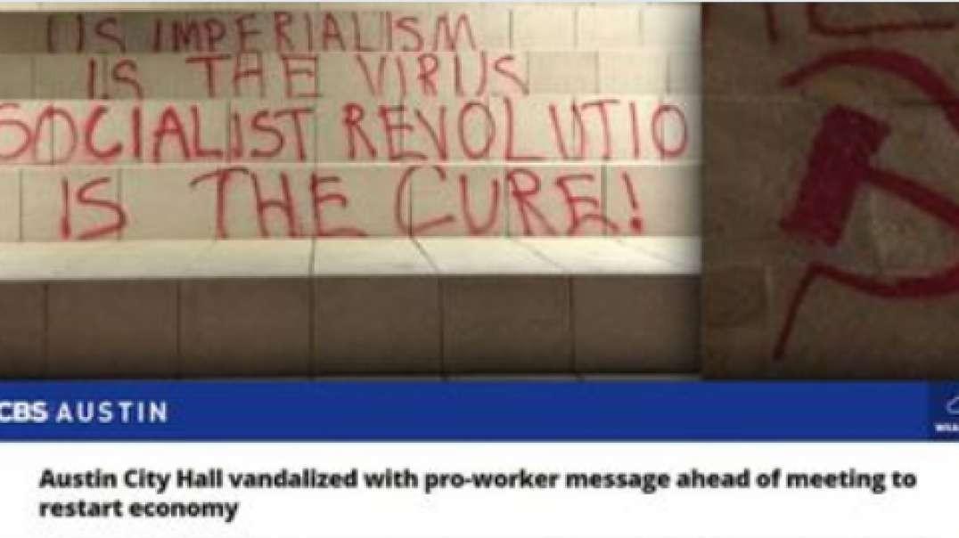 "Communist Revolutionary Graffiti Called ""Pro-Worker Message"" By CBS News"