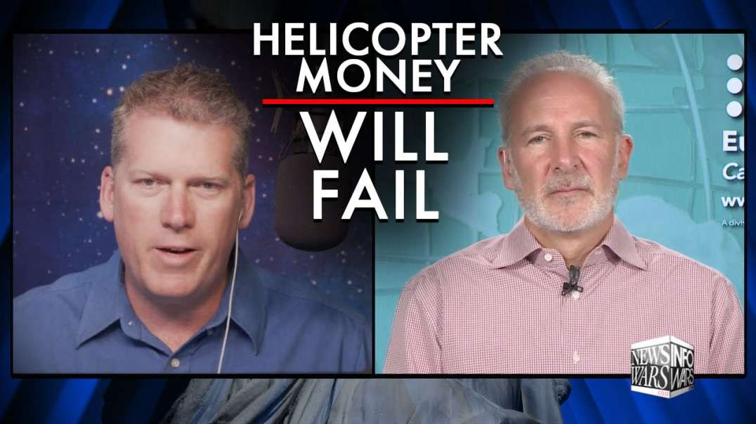 Peter Schiff Reveals Why Helicopter Money Will Fail