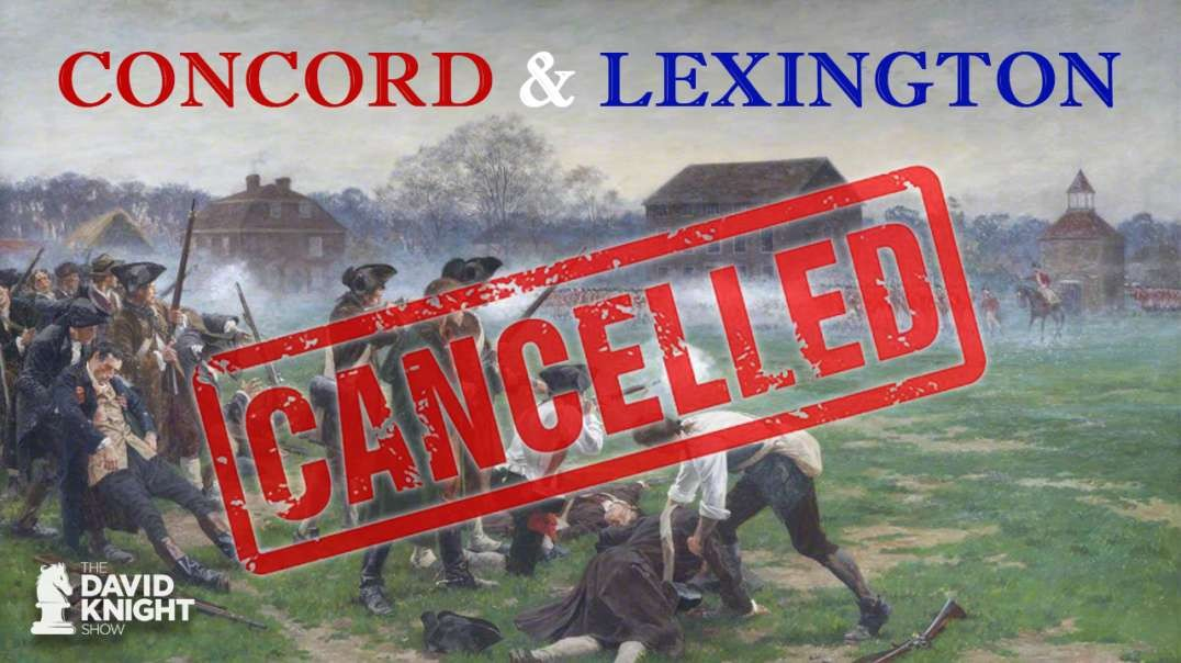 Govt Cancels 245th Anniversary of Concord & Lexington