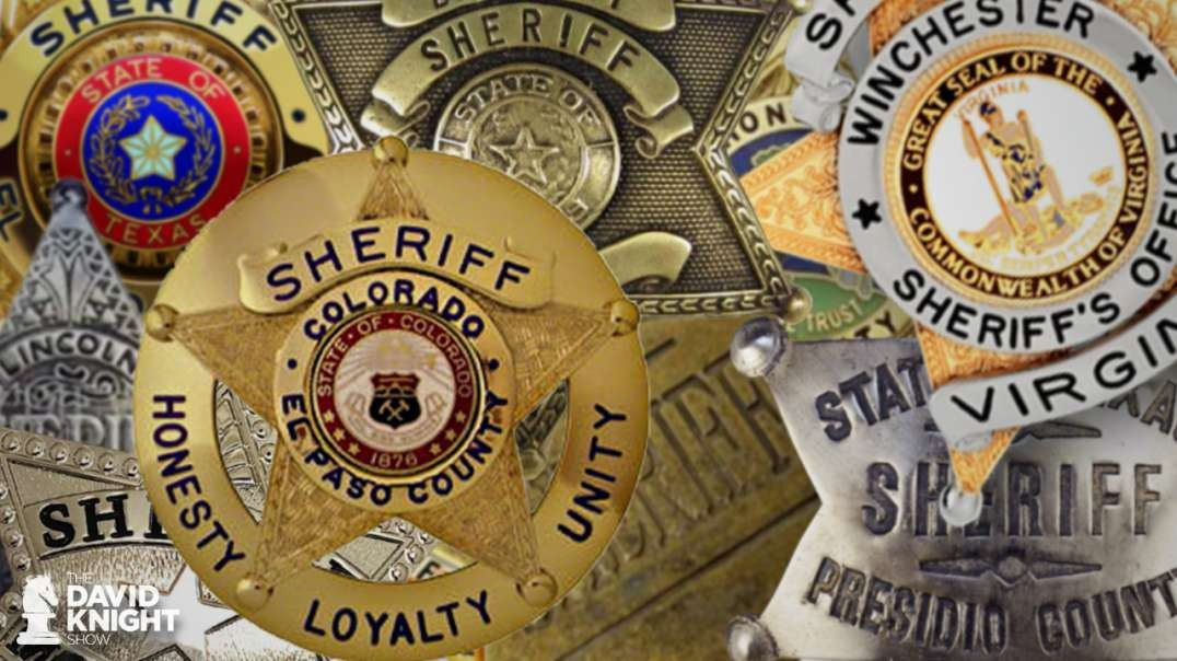 Constitutional Sheriffs — Our Last Hope