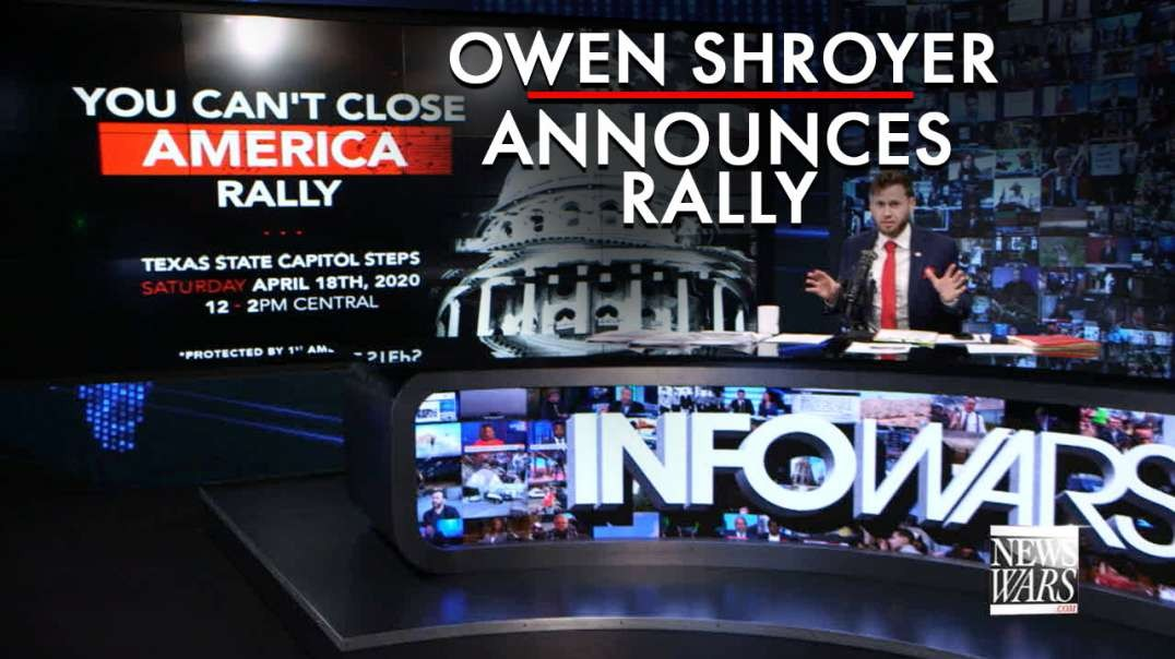 Owen Shroyer Announces 'You Can't Close America' Rally