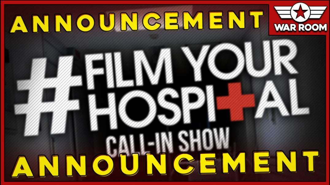 Announcement: #FilmYourHospital Call-In Show Special