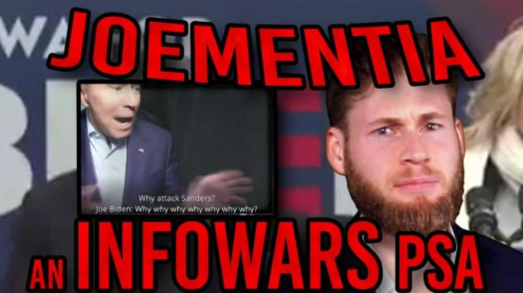 INFOWARS PSA: Are You Suffering From JOEMENTIA?!