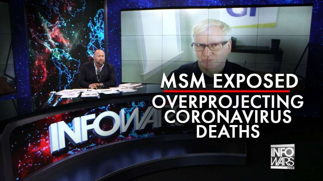 Fearmongering MSM Exposed for Overprojecting Coronavirus Deaths