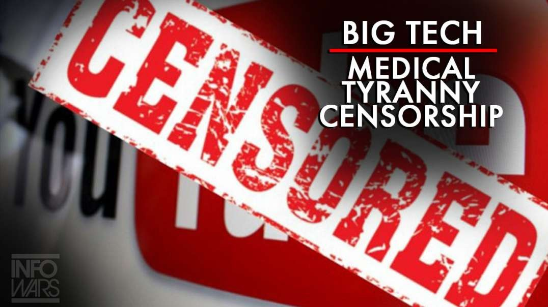 Learn Who Is Behind the Big Tech Medical Tyranny Censorship