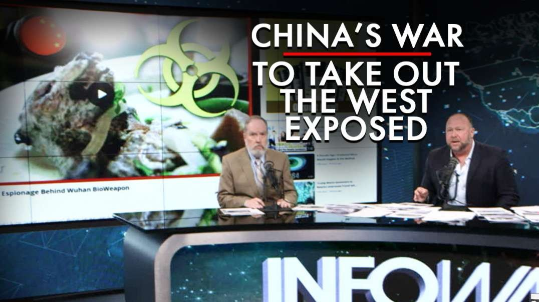 China's Pandemic & Economic War to Take Out the West Exposed