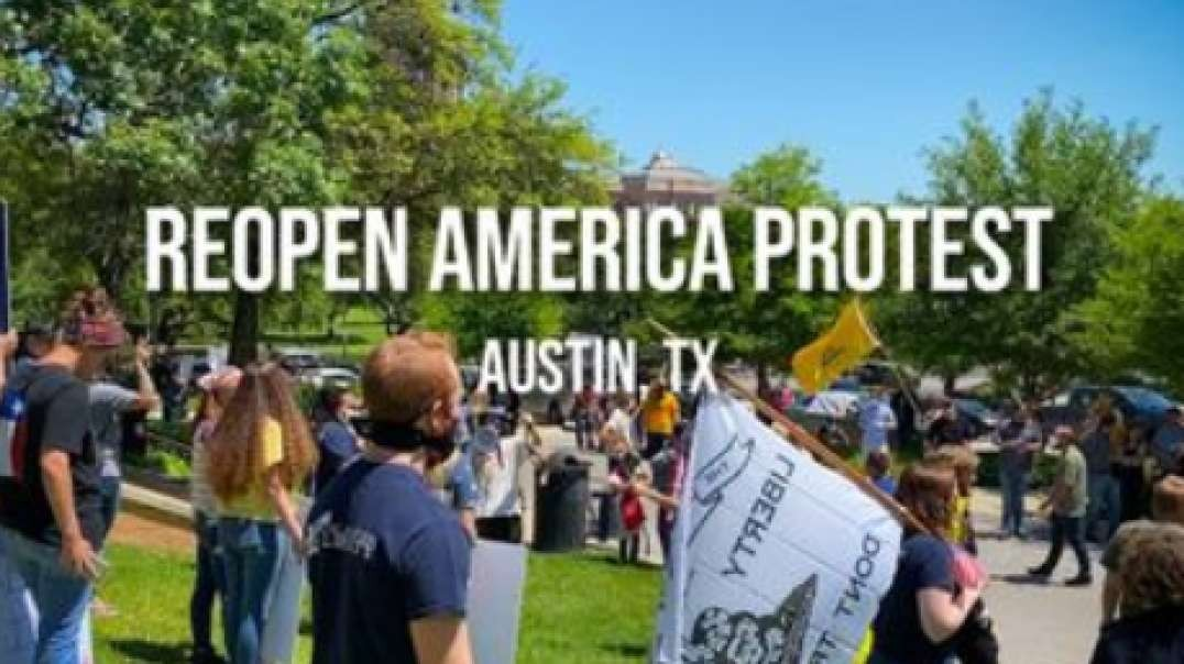 Reopen America Protests Hit Texas