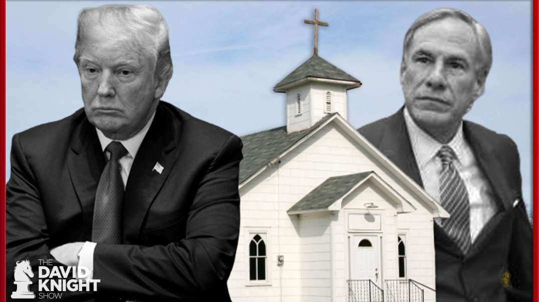 Trump says Churches Must Close; Gov Abbott Says Essential