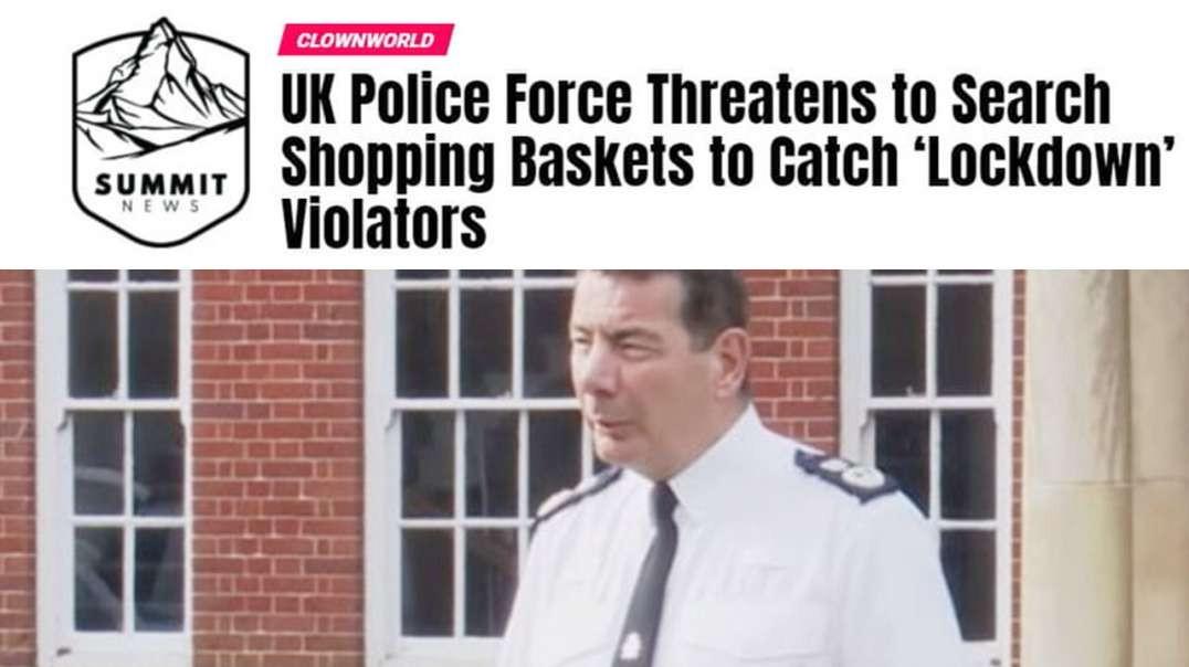 UK Corona Police State Accelerates