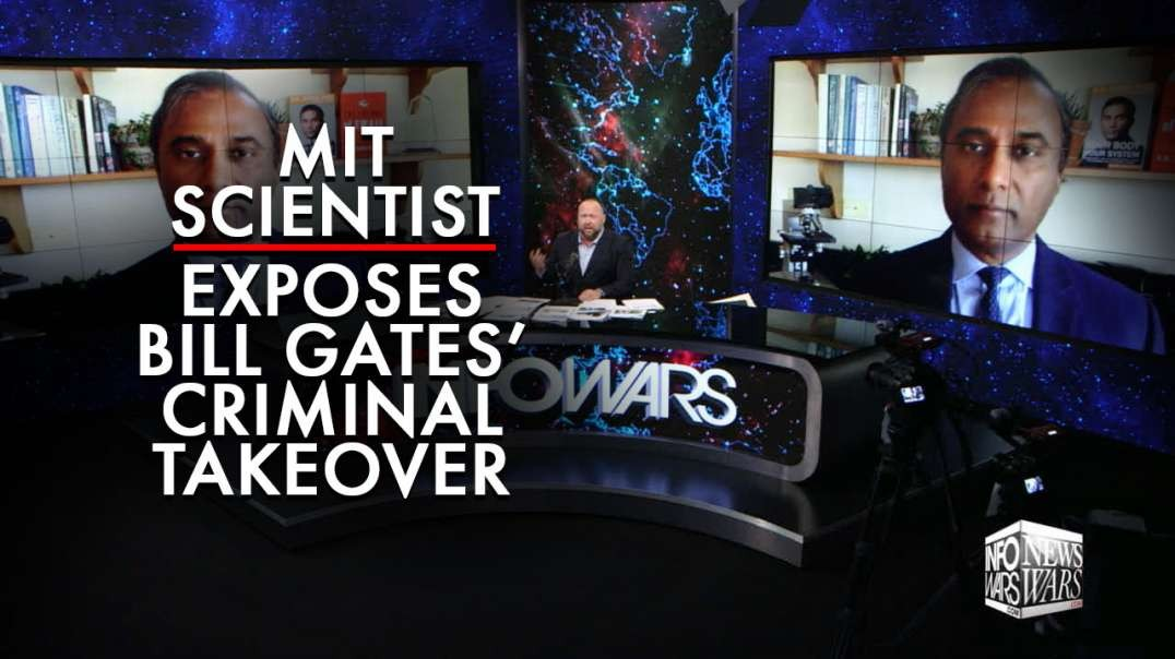 MIT Scientist Exposes Bill Gates' Criminal Takeover