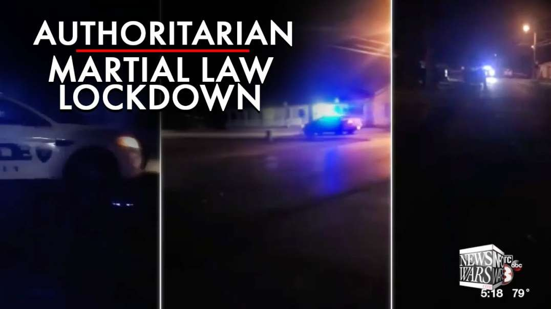 Sirens in the Streets as Blue Cities Enact Authoritarian Martial Law Lockdown