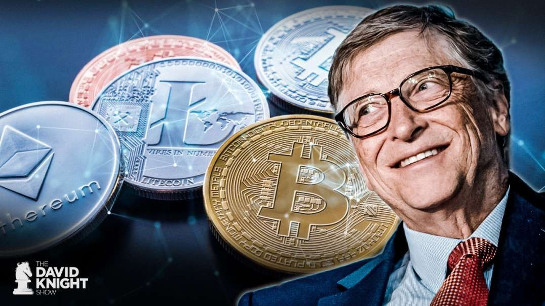 Gates' Cryptocurrency Plan: Keeping Slaves in Line
