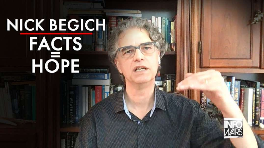 Dr. Nick Begich: Facts = Hope