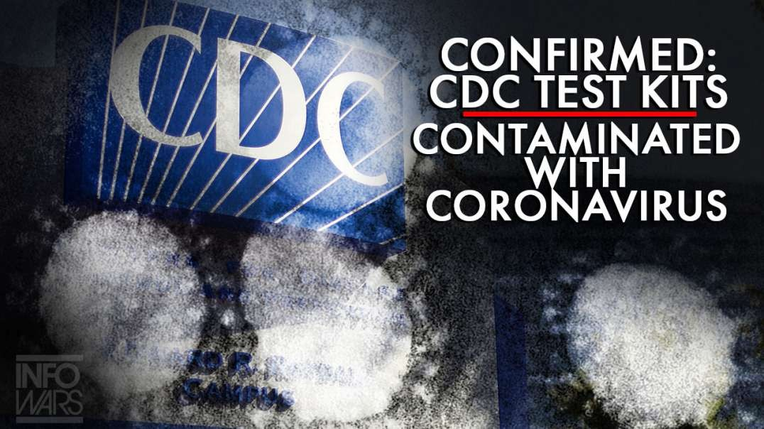 Confirmed: China Contaminated CDC Testing Kits, Is This an Act of War?