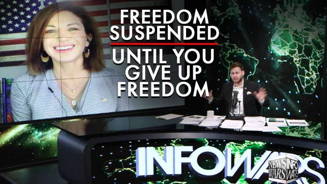 Freedom Is Suspended Until You Give Up Your Freedoms