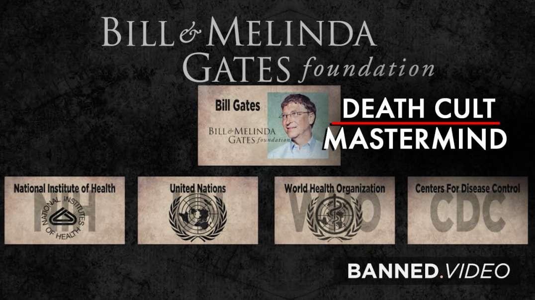 Bill Gates Mastermind Behind Real Supervillain Death Cult