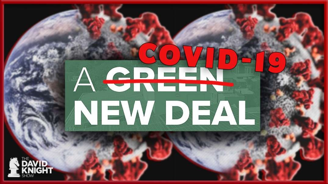 "Globalists Pivot from Climate Change to COVID: But Same ""Solutions"""