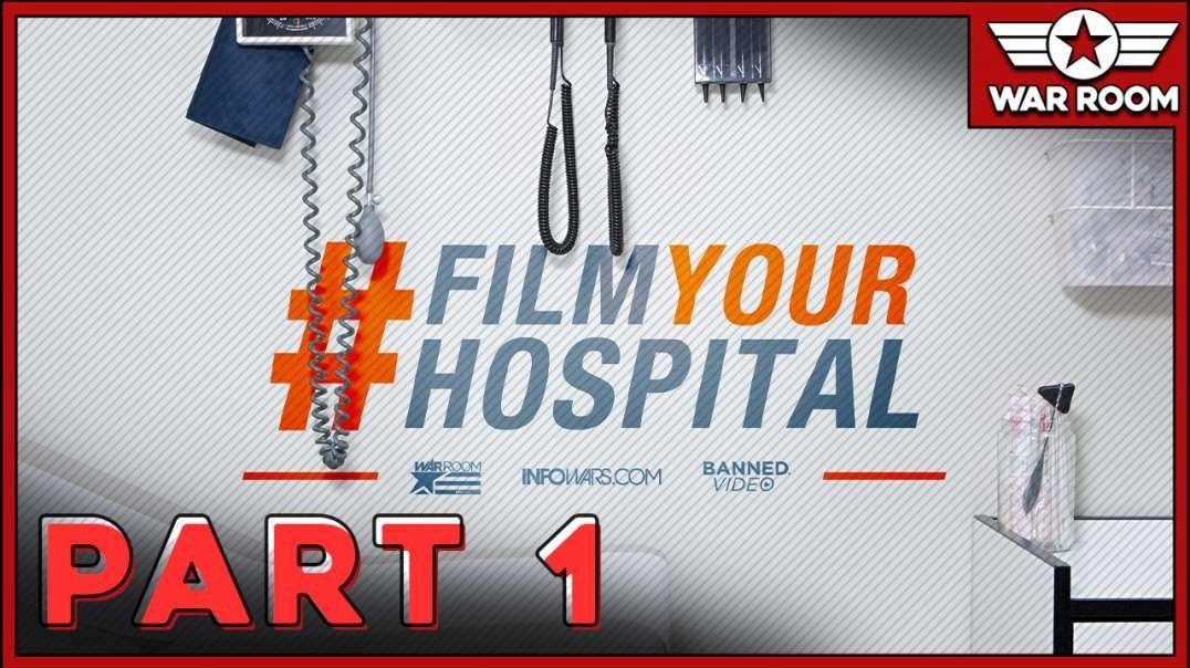 InfoWars' #FilmYourHospital Special Part 1