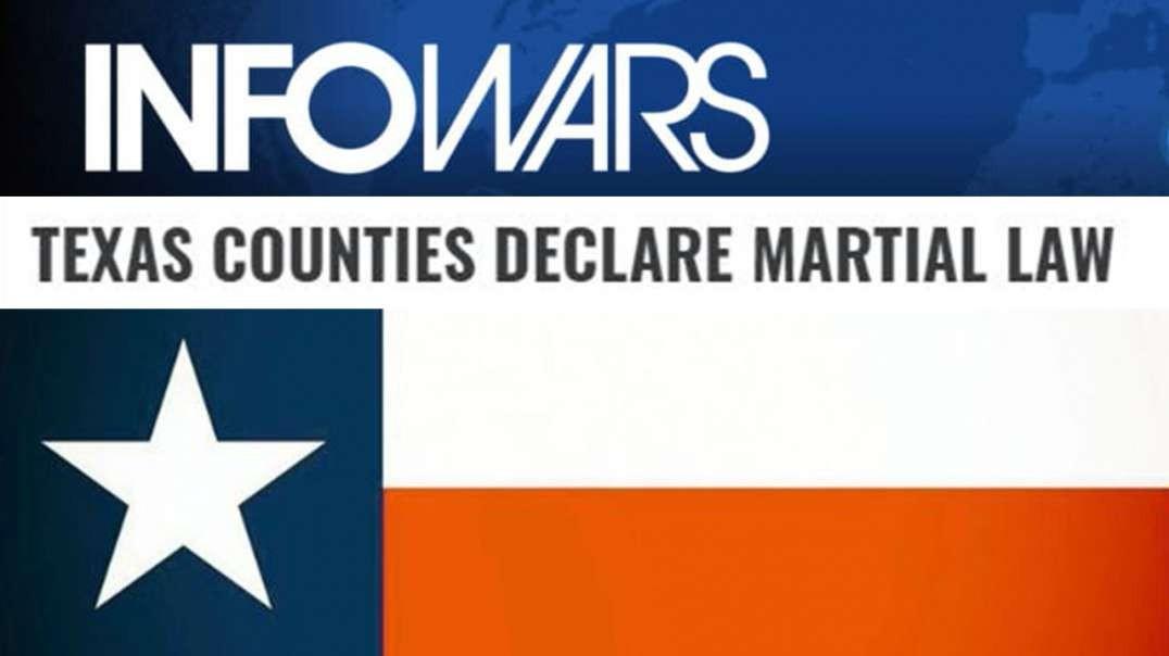 Tyranny Is Bigger In Texas, Counties Declares Martial Law