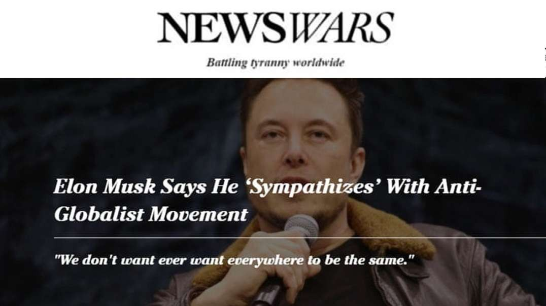 See What Alex Jones Says About Elon Musk & The Globalist
