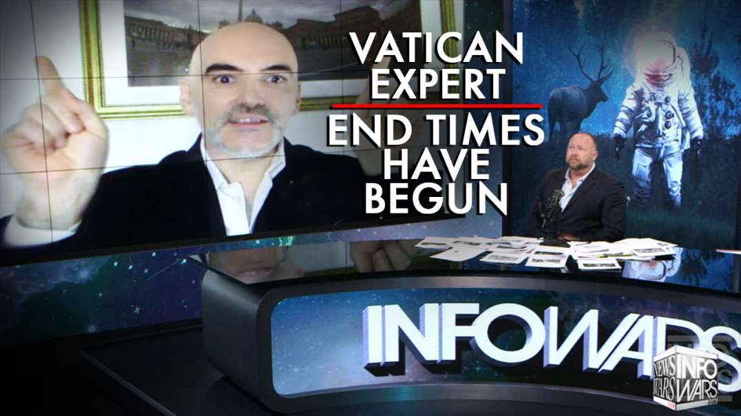 Vatican Expert: The End Times Have Begun