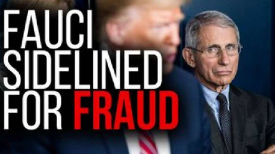 BREAKING! President Trump Sidelines Fauci For Fraud
