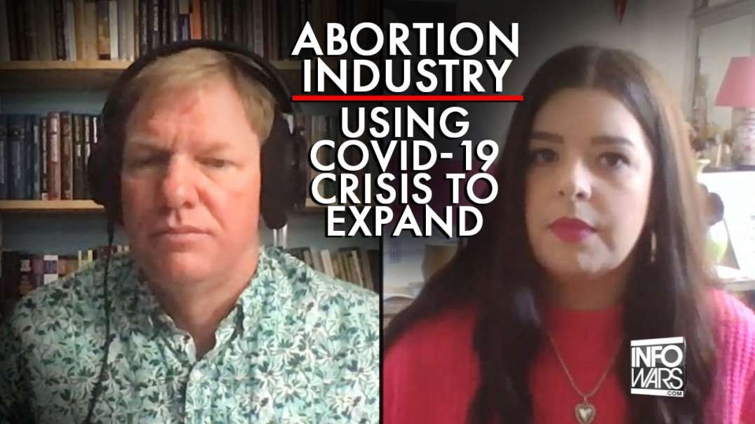 Abortion Industry Using Covid-19 Crisis to Expand Their Reach